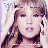 Maite Kelly - Sieben Leben für dich Grafik