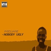 Nobody Ugly - P-Square