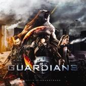 Guardians (Original Motion Picture Soundtrack)