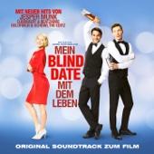 Mein Blind Date mit dem Leben (Original Motion Picture Soundtrack)
