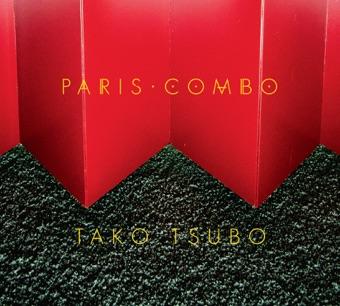 Tako Tsubo – Paris Combo