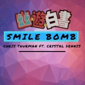 Smile Bomb! (feat. Crystal Dennis)