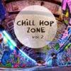Chill Hop Zone, Vol. 2