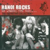 Up Around the Bend: The Definitive Collection, Hanoi Rocks