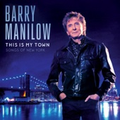 This Is My Town: Songs of New York - Barry Manilow Cover Art