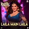 Laila Main Laila From Raees - Pawni Pandey, Kalyanji - Anandji & Ram Sampath mp3