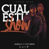Cual Es Tu Show (feat. Lito Kirino) - Single, GioBulla