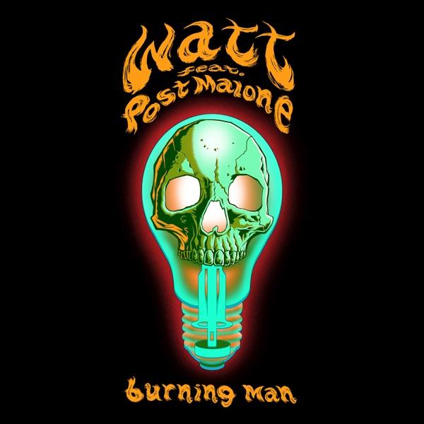Burning Man feat Post Malone - Single watt CD cover