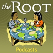 The Root Podcasts - Slate Magazine