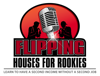 Flipping Houses for Rookies - Flipping Houses for Rookies