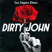 Dirty John - L.A. Times | Wondery