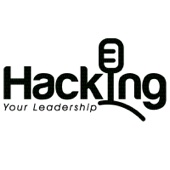 Hacking Your Leadership - Chris Stark & Lorenzo Flores