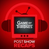 Game of Thrones LIVE: Post Show Recap of the HBO series - Game of Thrones Recaps of Season 7 of the HBO series from Rob Cesternino & The Hollywood Reporter's Josh Wigler