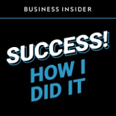 Success! How I Did It - Business Insider