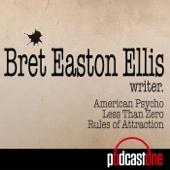 Bret Easton Ellis Podcast - PodcastOne
