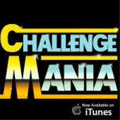Challenge Mania - Derrick Kosinski and Scott Yager