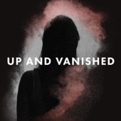 Up and Vanished - Tenderfoot