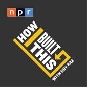 How I Built This with Guy Raz - NPR