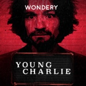 Young Charlie by Hollywood & Crime - Wondery