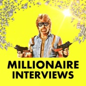 Entrepreneur Stories for Inspiration: Millionaire Interviews