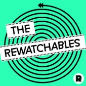 The Rewatchables - The Ringer