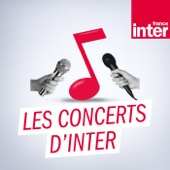Les concerts d'inter - France Inter