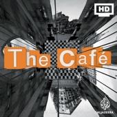 The Cafe - HD - Al Jazeera English