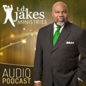 The Potter's Touch - Bishop T.D. Jakes