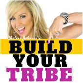 Build Your Tribe | Creating Community | Email List Building | Internet Marketing Social Media - Chalene Johnson