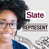 Slate's Represent - Slate Magazine/Panoply