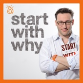 Start With Why podcast - Start With Why