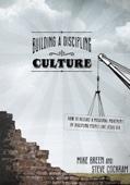 Building a Discipling Culture