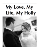 My Life, My Love, My Holly