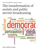 The transformation of society and public service broadcasting