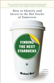 Finding the Next Starbucks - Michael Moe Cover Art