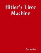 Hitler's Time Machine