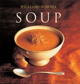 Williams-Sonoma Soup - Diane Rossen Worthington Cover Art