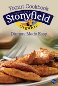 Stonyfield Farm - Dinners Made Easy artwork