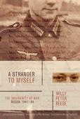 A Stranger to Myself - Willy Peter Reese, Stefan Schmitz & Michael Hofmann Cover Art