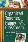 Organized Teacher, Happy Classroom