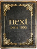 Next Restaurant - Paris: 1906 - Grant Achatz, Nick Kokonas, Dave Beran & Christian Seel Cover Art