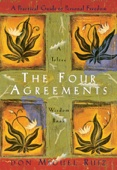 The Four Agreements - Don Miguel Ruiz & Janet Mills Cover Art
