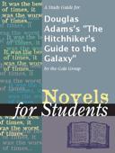 A Study Guide for Douglas Adams's