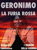 Geronimo, la furia rossa