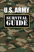 US Army: Survival Guide - U.S. Army Cover Art