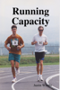 Justin Windle - Running Capacity artwork