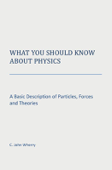 What You Should Know About Physics