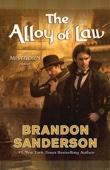 The Alloy of Law - Brandon Sanderson Cover Art