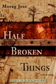 Morag Joss - Half Broken Things  artwork