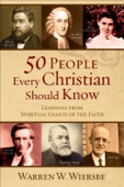 Similar eBook: 50 People Every Christian Should Know